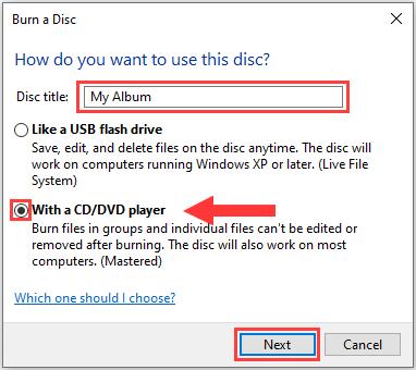 Burn a Disc window in Windows